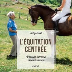 L'Equitation Centrée -...